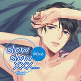 slow slow XXX...2nd Blue