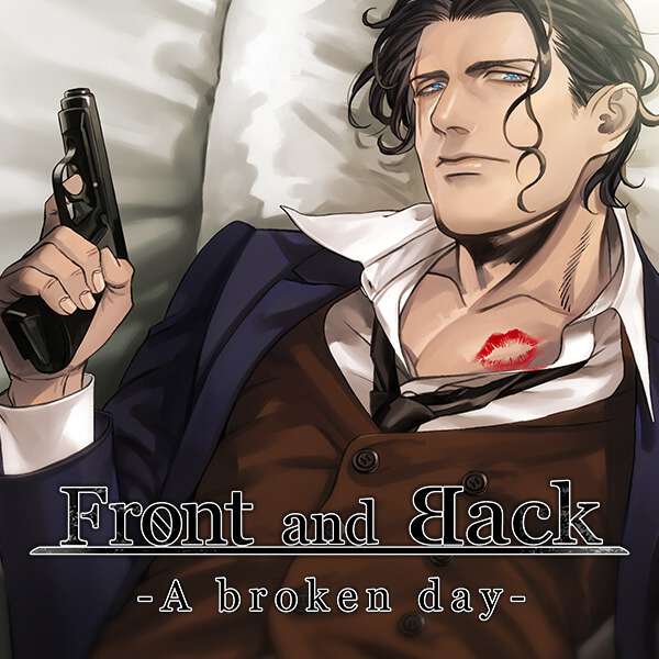 Front and Back-A broken day- セット | Front and Back-A broken day-