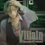 Villain vol,2 -the case of trickster-【出演声優:黒井鋼】